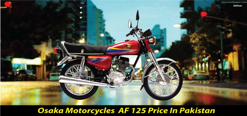 Osaka AF 125 2020 Bike Price in Pakistan, Specs & Features